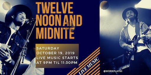 Live Music: Twelvenoonandmidnite
