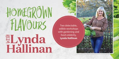 Homegrown Flavours with Lynda Hallinan tickets