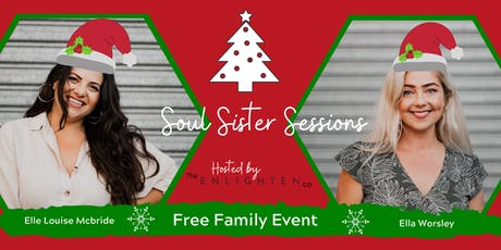 Soul Sister Sessions - Free Christmas Party - Gold Coast * Family Event tickets