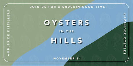 Oysters in the Hills tickets