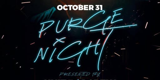 PURGE NIGHT(DANCE PARTY)