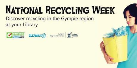 National Recycling Week Talk - Imbil tickets