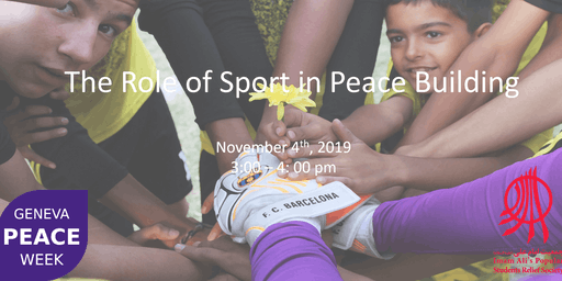 Geneva Peace Week - The Role of Sport in Peace Building