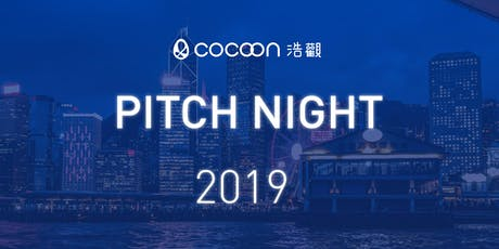 CoCoon Pitch Night Finals Fall 2019 sponsored by Dah Sing Bank (5/12) tickets