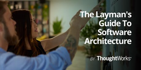 The Layman's Guide To Software Architecture tickets