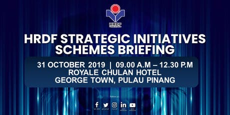 HRDF STRATEGIC INITIATIVES SCHEMES BRIEFING FOR EMPLOYERS (GEORGE TOWN, PENANG) tickets