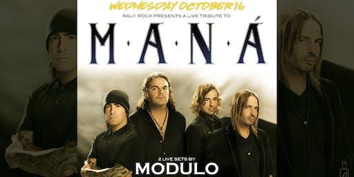 Maná Tribute Night w/ Modulö