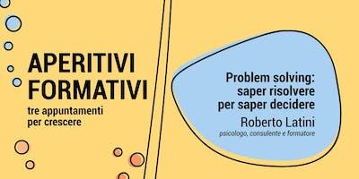 Problem Solving: saper risolvere per saper decidere