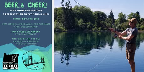 Beer & Cheer with Simon!   A talk on Fly Fishing L tickets