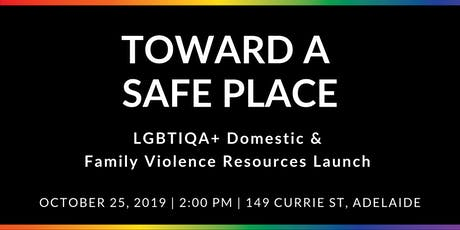 Launch: Toward a Safe Place Resources tickets