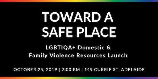 Launch: Toward a Safe Place Resources