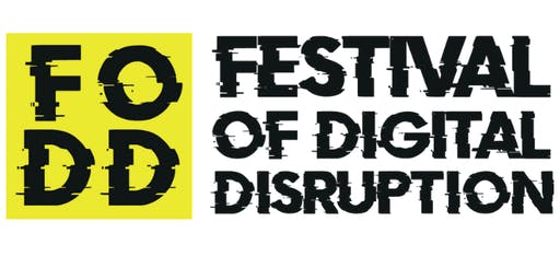 Festival of Digital Disruption - Tech For Good