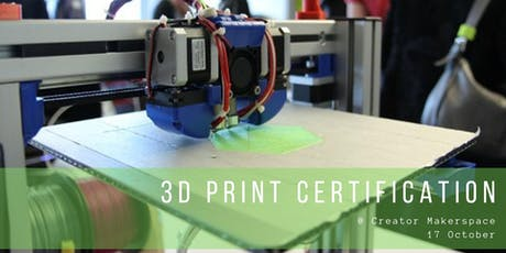 3D Print Certification [1 month membership included*] tickets