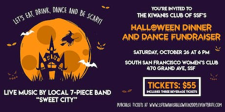 Kiwanis Club of SSF Halloween Dinner & Dance Fundraiser tickets