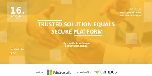 Startup trilogy: Trusted solution equals secure platform