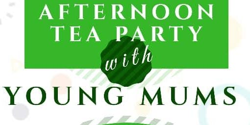 Afternoon Tea Party with young mums