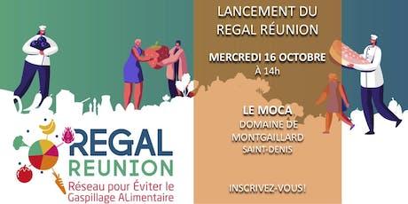 Lancement du REGAL Réunion - Réseau pour Éviter le Gaspillage ALimentaire billets