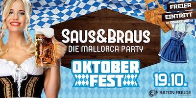 SAUS&BRAUS - Die Mallorca Party - Oktoberfest Special am 19.10.2019