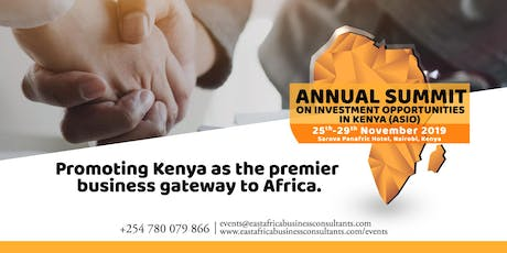 ANNUAL SUMMIT ON INVESTMENT OPPORTUNITIES IN KENYA (ASIO) tickets