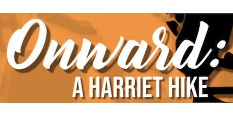 """Onward: A Harriet Hike"" tickets"