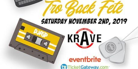TBF - TRO BACK FETE 2019 - Halloween weekend tickets