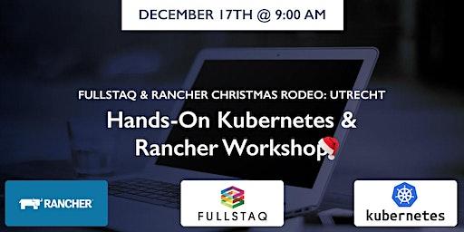 Fullstaq & Rancher - Christmas Rodeo - Utrecht