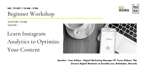 (Workshop) Learn Instagram Analytics to Optimize Your Content tickets