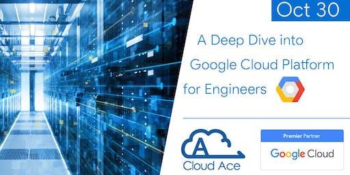 A Deep Dive into Google Cloud Platform for Engineers