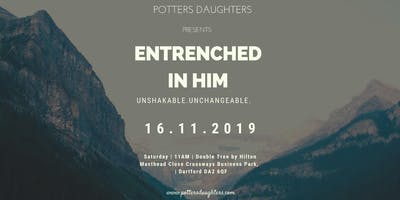 Entrenched in Him