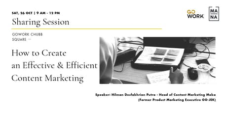 (Sharing Session) How to Create an Effective & Efficient Content Marketing  tickets