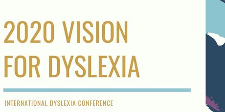 International Dyslexia Conference, July 2020 tickets