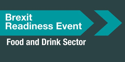 Brexit Readiness Event: Food and Drink Sector