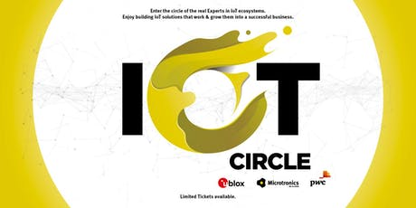 IoT Circle - Enter the Circle of the Real Experts in IoT Ecosystems Tickets
