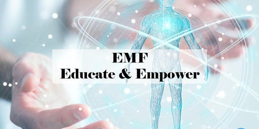 EMF - Educate & Empower