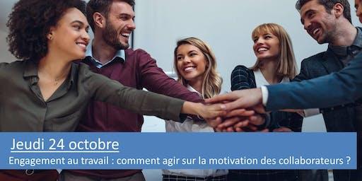 Engagement au travail : comment agir sur la motivation des collaborateurs ?