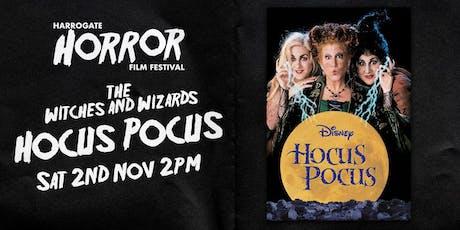 Hocus pocus - 2pm to 4pm (Harrogate Horror Film Festival) tickets
