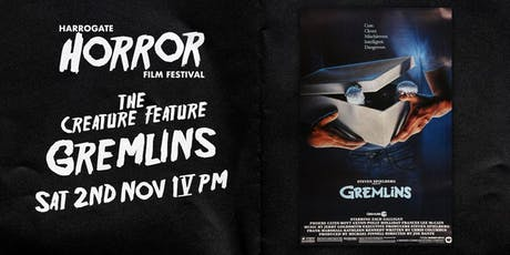 Gremlins - 4pm to 6pm (Harrogate Horror Film Festival) tickets