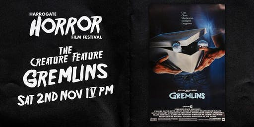 Gremlins - 4pm to 6pm (Harrogate Horror Film Festival)