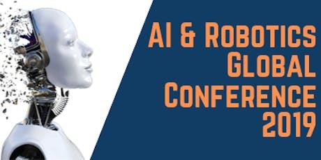 AI & ROBOTICS GLOBAL CONFERENCE 2019 tickets