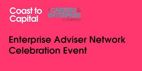 Coast to Capital Enterprise Adviser Network Celebration Event tickets