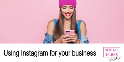 Using Instagram for your Business - Hitchin