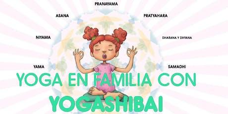 Yoga en familia con Yogashibai entradas