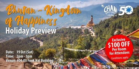 Bhutan - Kingdom of Happiness Holiday Preview tickets