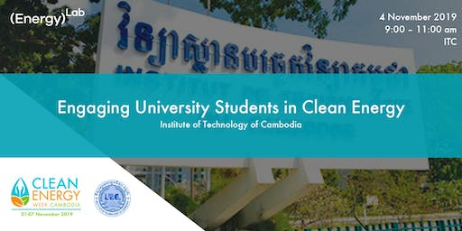 Engaging University Students in Clean Energy - ITC