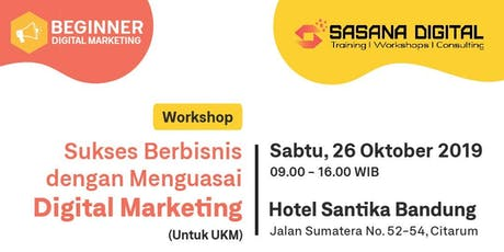 Paid Workshop - Sukses Berbisnis dengan Menguasai Digital Marketing tickets