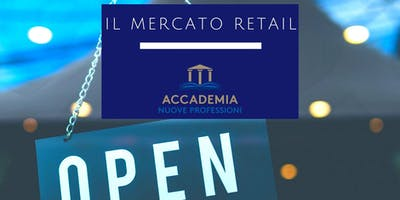 Il MERCATO RETAIL workshop di 2 Giorni dal MASTER IN STORE MANAGEMENT
