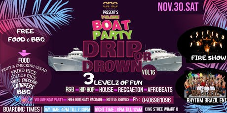 Volume Boat Party Drip or Drown Vol16 tickets