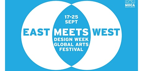 Artists OPEN CALL! EAST MEETS WEST DESIGN WEEK - GLOBAL ARTS FESTIVAL 2020 tickets