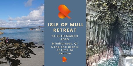 Isle of Mull Retreat: Mindfulness & Qi Gong tickets