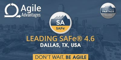 Leading SAFe®4.6 with SA Certification Dallas, TX, USA